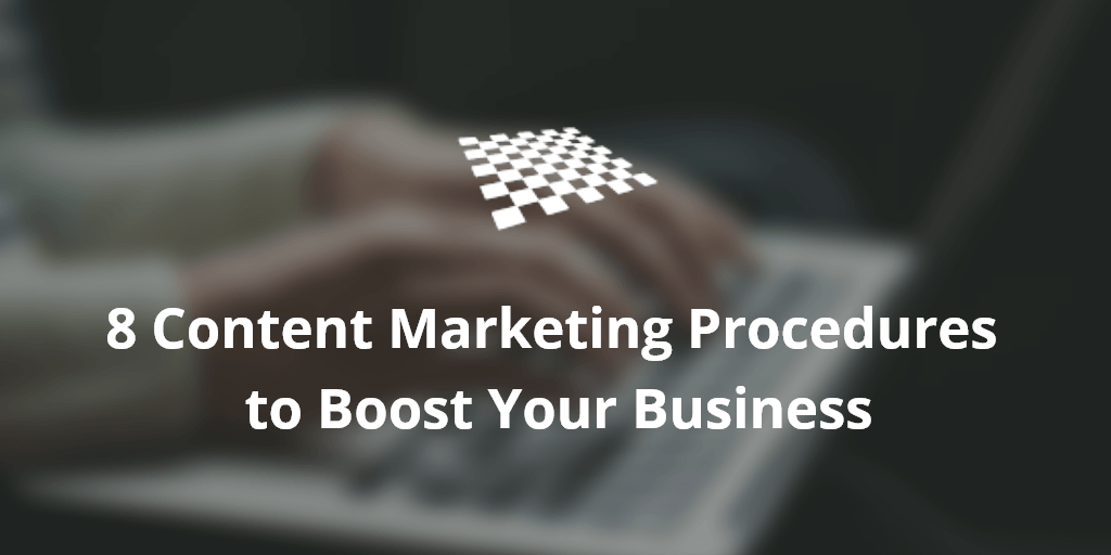 Content Marketing Procedures